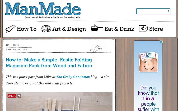 I've written for ManMade, and featured on their homepage and social media.