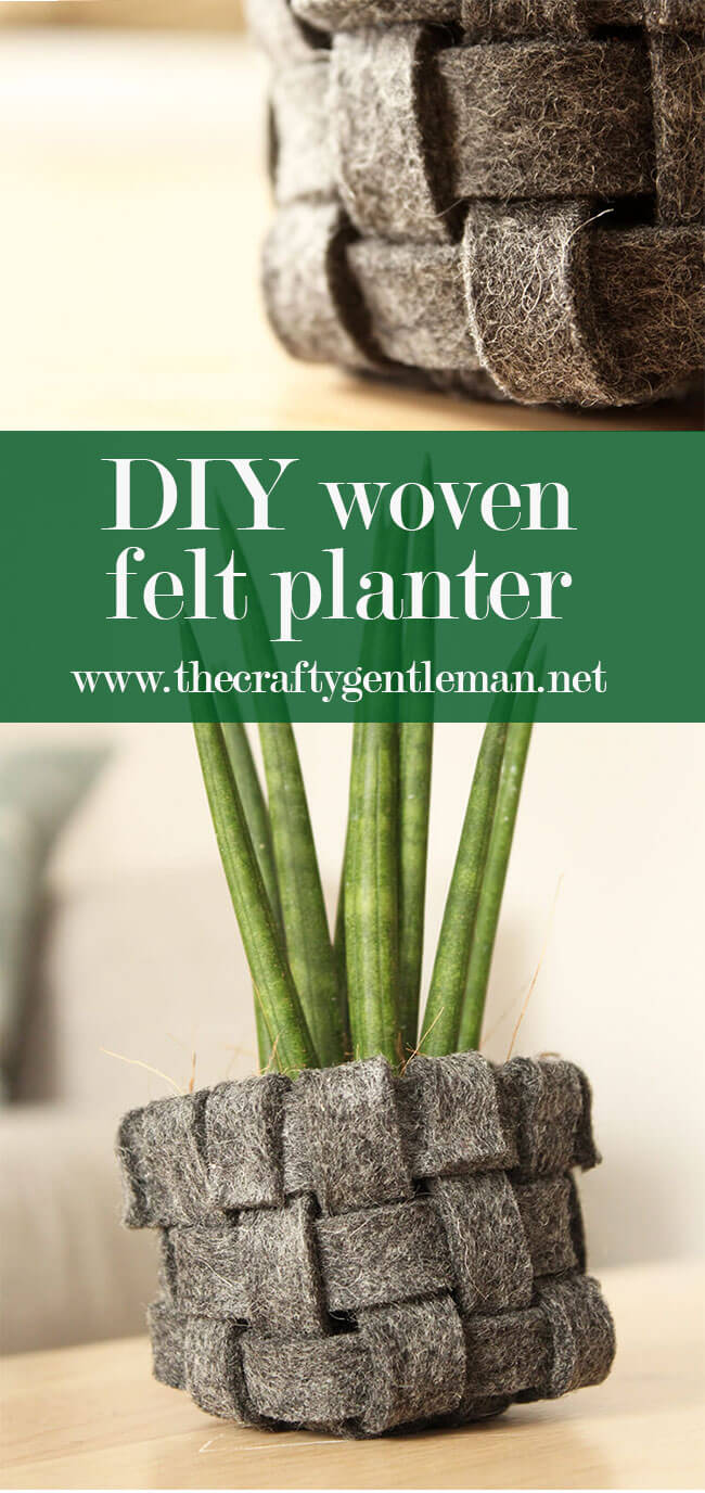 Learn how to make a cool DIY woven felt planter, perfect for the new season. Click through for this and more craft ideas