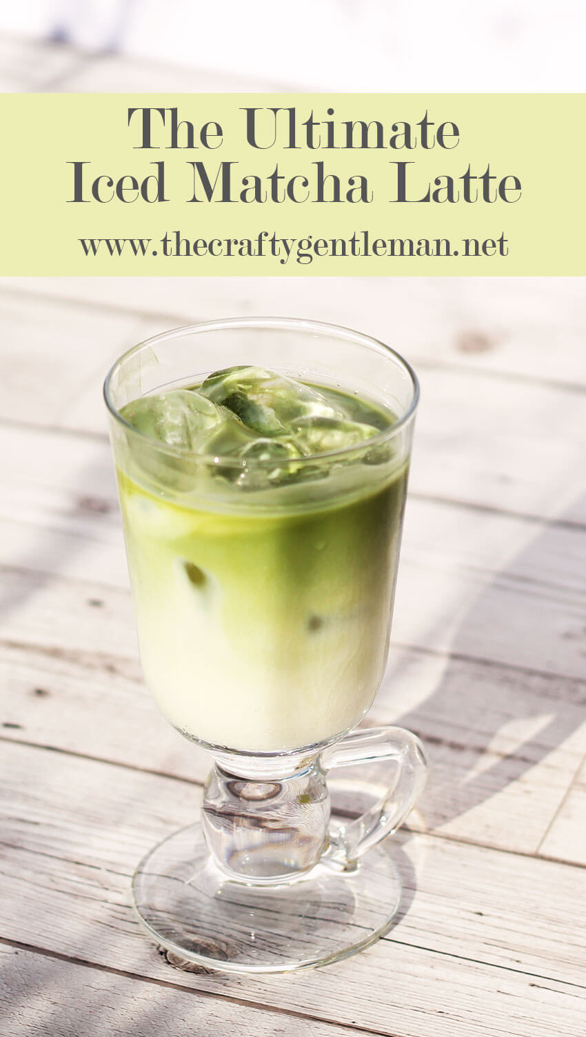 The Ultimate Iced Matcha Latte Recipe for summer - Click through for full recipe